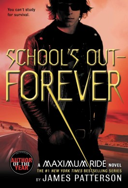 James Patterson School's Out Forever