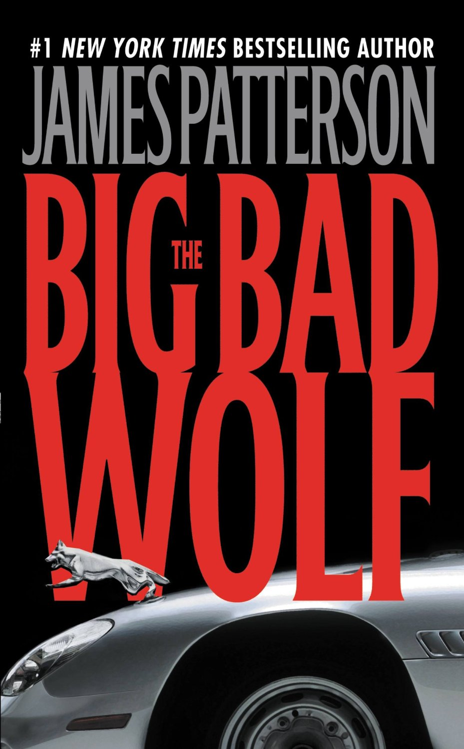 The Big Bad Wolf by James Patterson (2007, 1st editon, Hard-Cover.