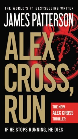 James Patterson Alex Cross, Run