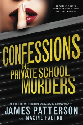 James Patterson Confessions The Private School Murders