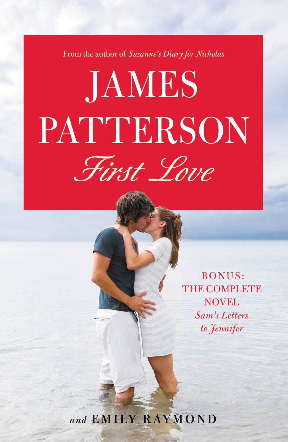 First Love Rewriting And Major Editing: James Patterson