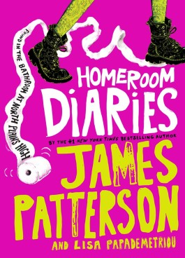 James Patterson Homeroom Diaries