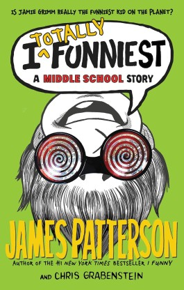 James Patterson I Totally Funniest