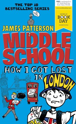 James Patterson How I Got Lost In London
