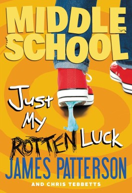 James Patterson Just My Rotten Luck