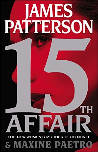 15th Affair by James Patterson and Maxine Paetro (2016, Hardcover)