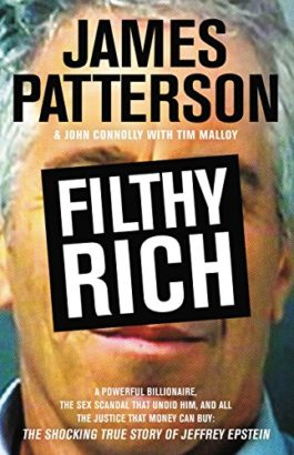 James Patterson Filthy Rich