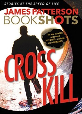 James Patterson Cross Kill