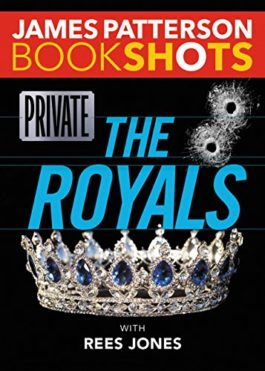 James Patterson Private The Royals
