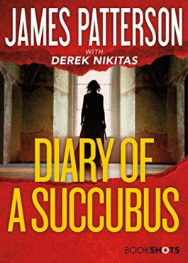 James Patterson Diary Of A Succubus