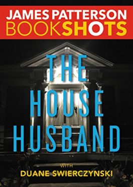 James Patterson The House Husband