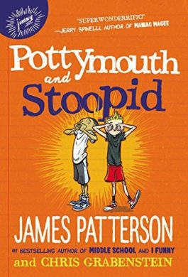 James Patterson Pottymouth And Stoopid