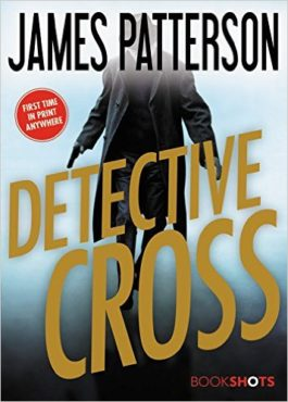 James Patterson Detective Cross