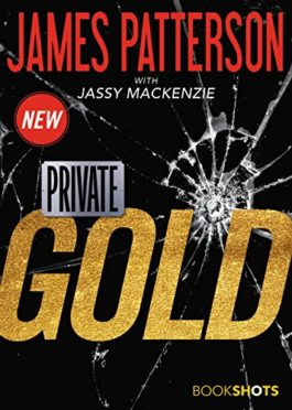James Patterson Private Gold