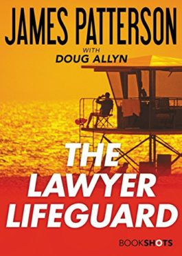 James Patterson The Lawyer Lifeguard