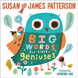 James Patterson Big Words For Little Geniuses