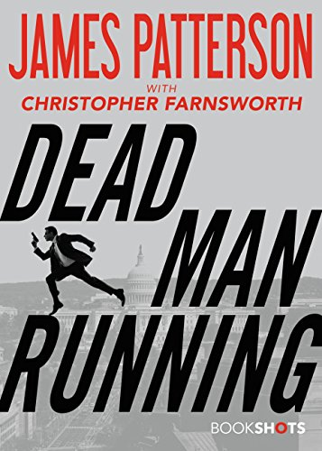 James Patterson Dead Man Running