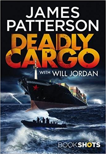 James Patterson Deadly Cargo