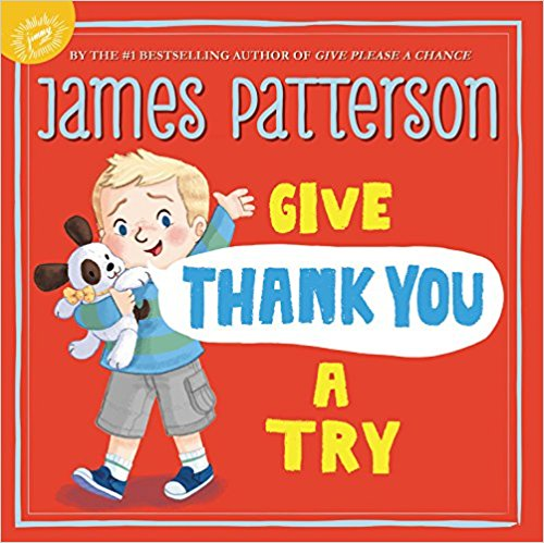 James Patterson Give Thank You A Try