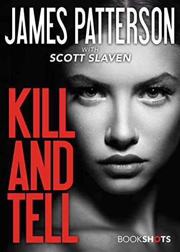 James Patterson Kill And Tell