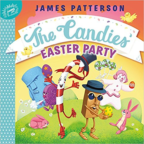 James Patterson The Candies' Easter Party