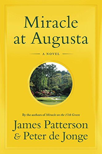 James Patterson Miracle At Augusta
