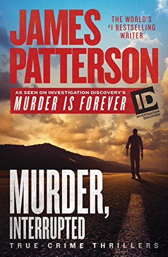 James Patterson Murder, Interrupted