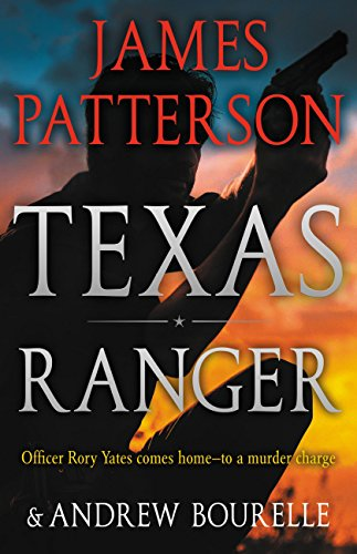 James Patterson Texas Ranger