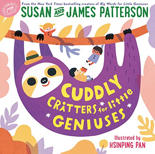 James Patterson Cuddly Critters For Little Geniuses