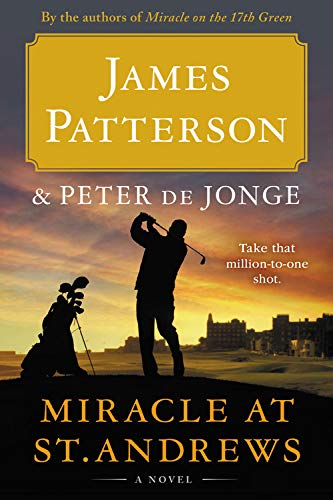 James Patterson Miracle At St. Andrews