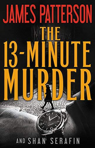 James Patterson The 13-Minute Murder