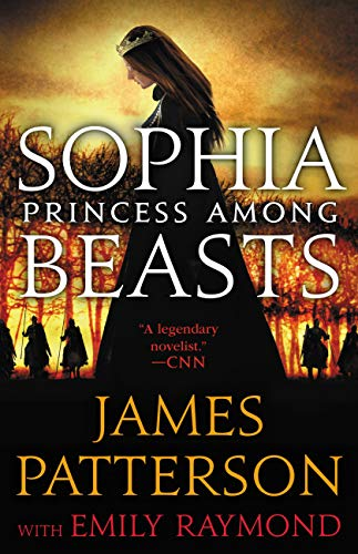 James Patterson Sophia, Princess Among Beasts