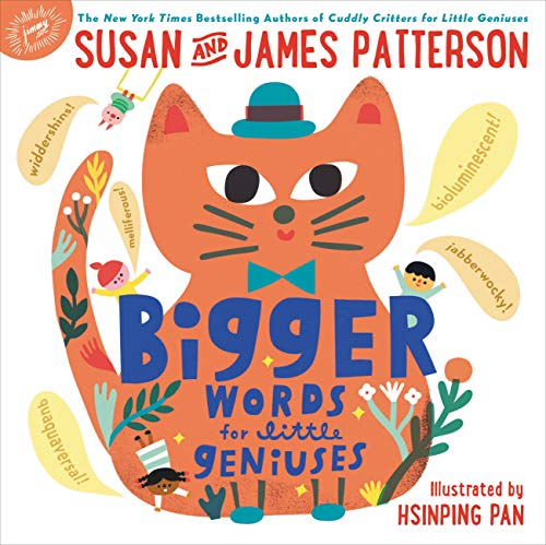 James Patterson Bigger Words For Little Geniuses