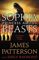 James-Patterson-Sophia-Princess-Among-Beasts