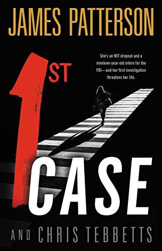 James Patterson 1st Case