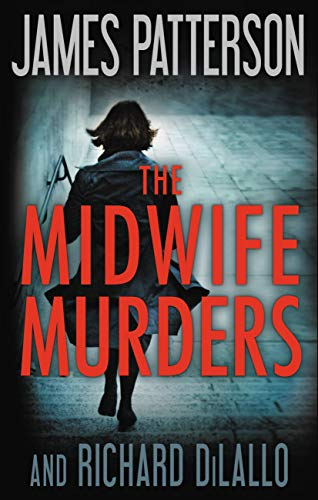 James Patterson The Midwife Murders
